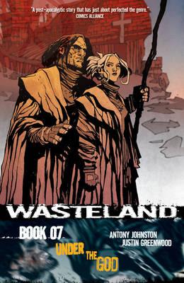 Wasteland Volume 7: Under the God (Paperback)