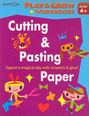 Play and Grow: Cutting and Pasting Paper (Paperback)