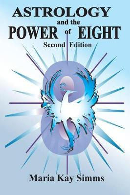 Astrology and the Power of Eight (Paperback)