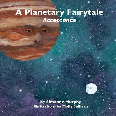 A Planetary Fairytale: Acceptance (Paperback)