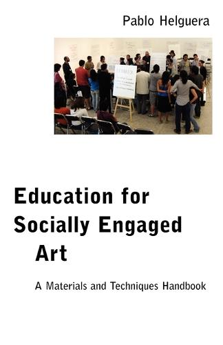 Education for Socially Engaged Art (Paperback)