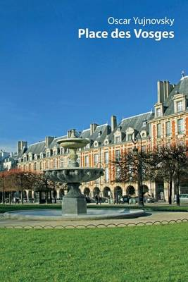 Place Des Vosges (Paperback)