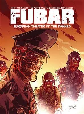 FUBAR: European Theater of the Damned (Paperback)