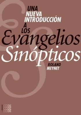 Una Nueva Introduccion a Los Evangelios Sinopticos - Rhetorica Semitica (Paperback)