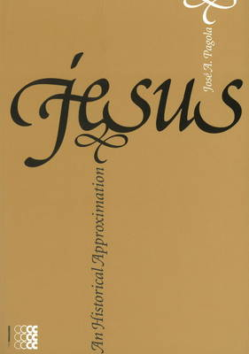 Jesus: An Historical Approximation (Paperback)