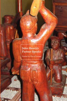 John Henry's Partner Speaks (Paperback)