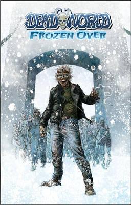 Deadworld: Frozen Over (Paperback)