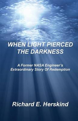 When Light Pierced the Darkness (Paperback)