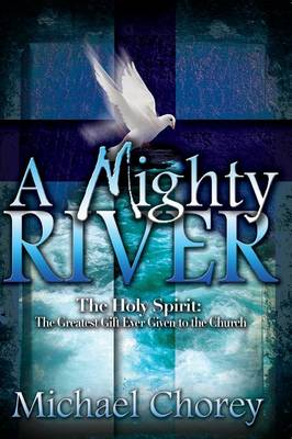 A Mighty River (Paperback)