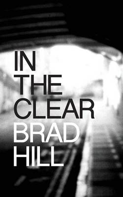 In the Clear (Paperback)