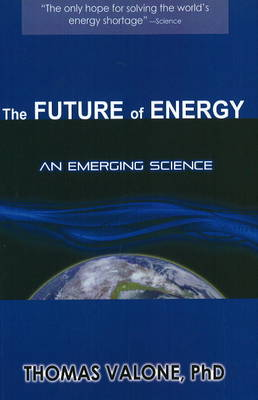 Future of Energy: An Emerging Science (Paperback)
