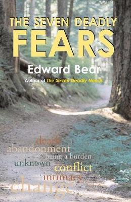 The Seven Deadly Fears (Paperback)