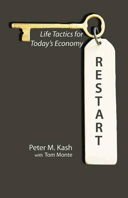 Restart: Life-Tactics for Today's Economy (Paperback)