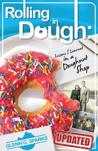 Rolling in Dough: Lessons I Learned in a Doughnut Shop (Paperback)