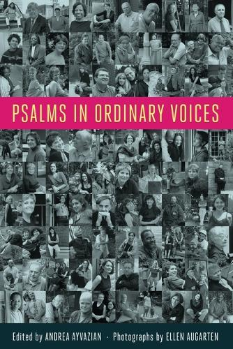 Psalms in Ordinary Voices: a Reinterpretation of the 150 Psalms by Men, Women, and Children (Paperback)