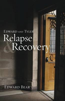 Edward and Tyler Relapse & Recovery (Paperback)