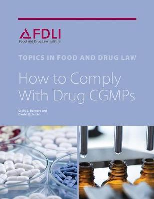 How to Comply with Drug Cgmps (Paperback)