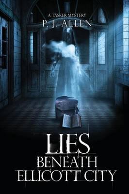 Lies Beneath Ellicott City (Paperback)