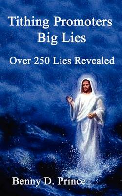 Tithing Promoters Big Lies (Paperback)