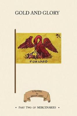 Gold and Glory (Paperback)