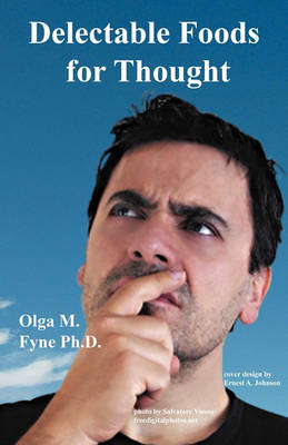 Delectable Foods for Thought (Paperback)