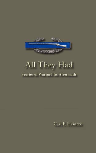 All They Had - Stories of War and Its Aftermath (Paperback)