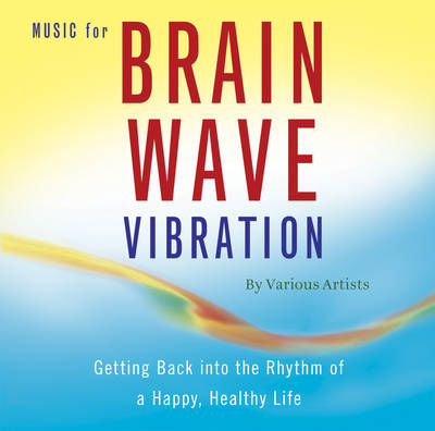 Music for Brain Wave Vibration (CD-Audio)
