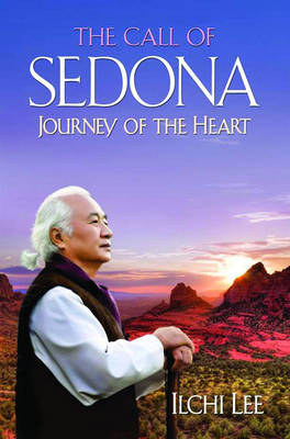 Call of Sedona: Journey of the Heart (Paperback)