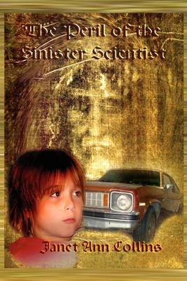 The Peril of the Sinister Scientist (Paperback)