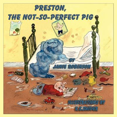 Preston, the Not-So-Perfect-Pig (Paperback)