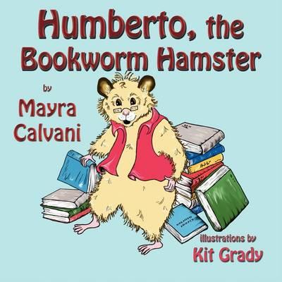 Humberto, the Bookworm Hamster (Paperback)