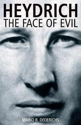 Heydrich: The Face of Evil (Paperback)