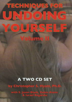 Techniques for Undoing Yourself CD: Volume II (CD-Audio)