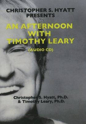 An Afternoon with Timothy Leary CD (CD-Audio)