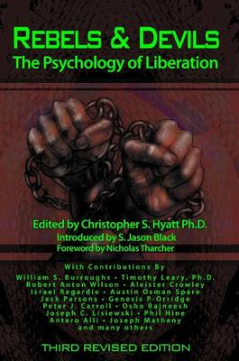 Rebels & Devils: The Psychology of Liberation: 2nd Revised Edition (Paperback)