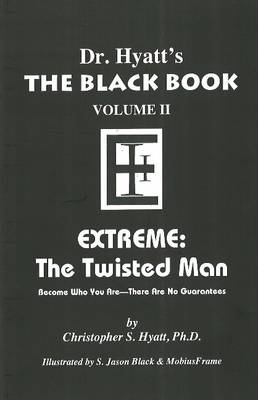 Black Book: Volume II: Extreme - The Twisted Man (Paperback)