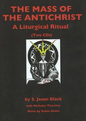 Mass of the Antichrist CD: A Liturgical Ritual (CD-Audio)