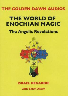 World of Enochian Magick CD: The Angelic Revelations (CD-Audio)