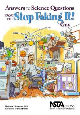 Answers to Science Questions From the Stop Faking It! Guy (Paperback)