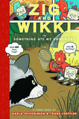Zig and Wikki in Something Ate My Homework: TOON Level 3 (Paperback)