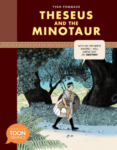 Theseus and the Minotaur: A TOON Graphic - TOON Graphic Mythology (Hardback)