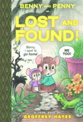 Benny and Penny in Lost and Found!: TOON Level 2 - Benny and Penny (Hardback)