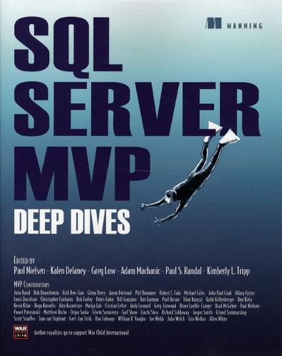SQL Server MVP Deep Dives in Action (Paperback)