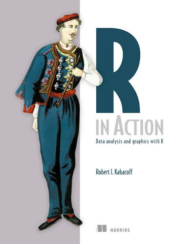 R in Action: Data Analysis and Graphics with R (Paperback)