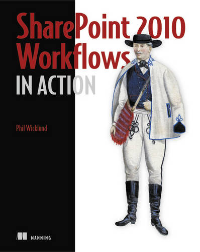 SharePoint 2010 Workflows in Action (Paperback)