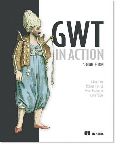 GWT in Action (Paperback)