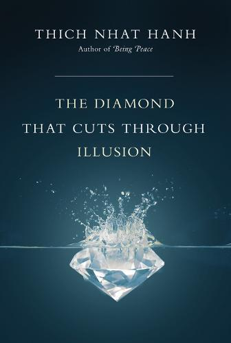 The Diamond That Cuts Through Illusion (Paperback)
