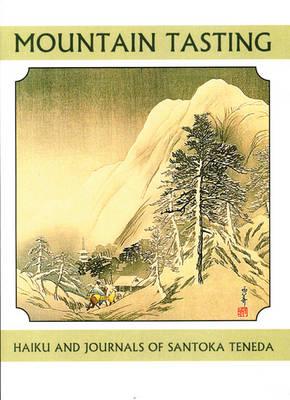 Mountian Tasting: Zen Haiku & Journals - Companions for the Journey 18 (Paperback)