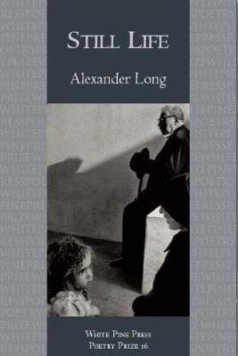 Still Life - White Pine Press Poetry Prize (Paperback)