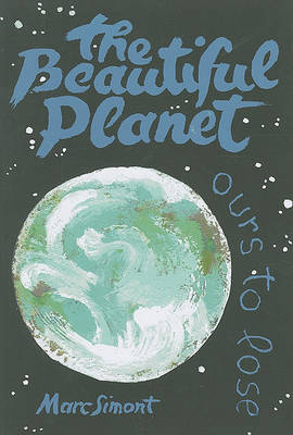 The Beautiful Planet: ours to lose (Paperback)